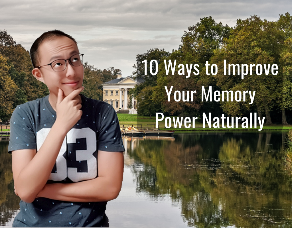 10 Ways to Improve Your Memory Power Naturally