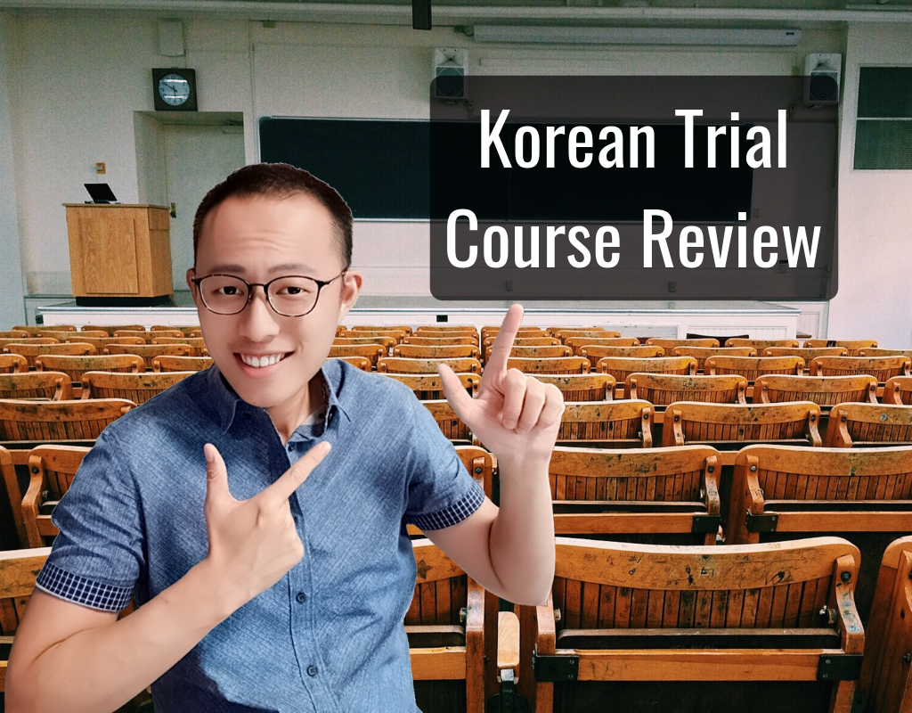 Korean Trial Course Review