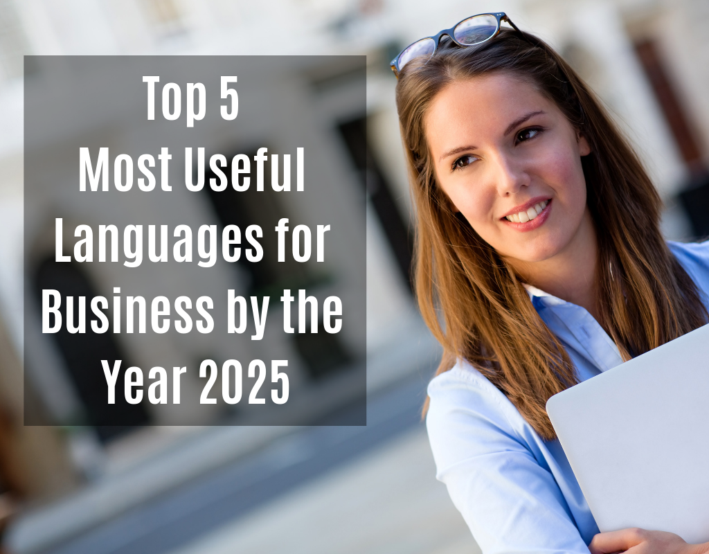 Top 5 Most Useful Languages for Business by the Year 2025