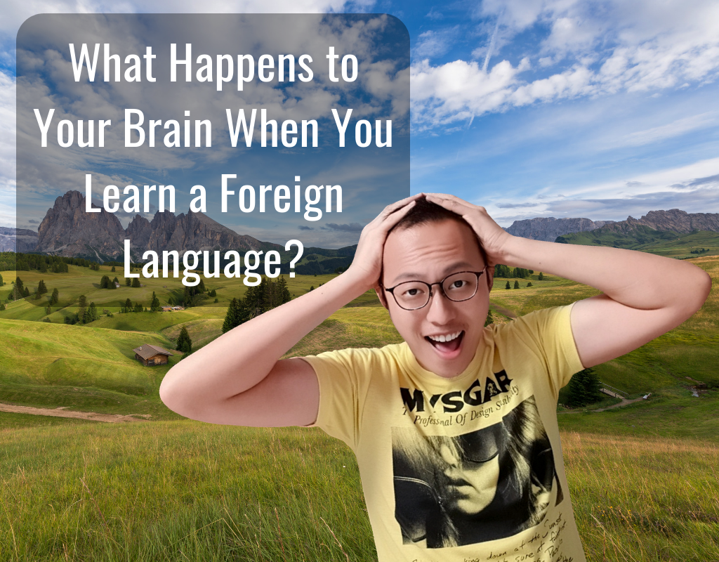 What Happens to Your Brain When You Learn a Foreign Language