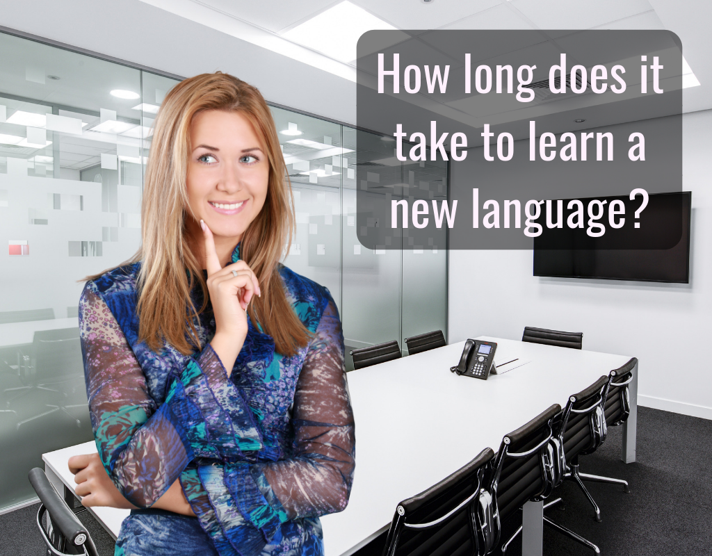 How long does it take to learn a new language
