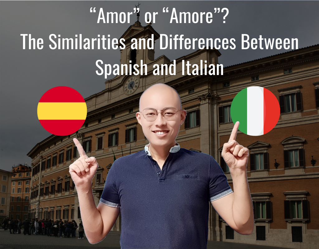 What are the Similarities and Differences between Spanish and Italian
