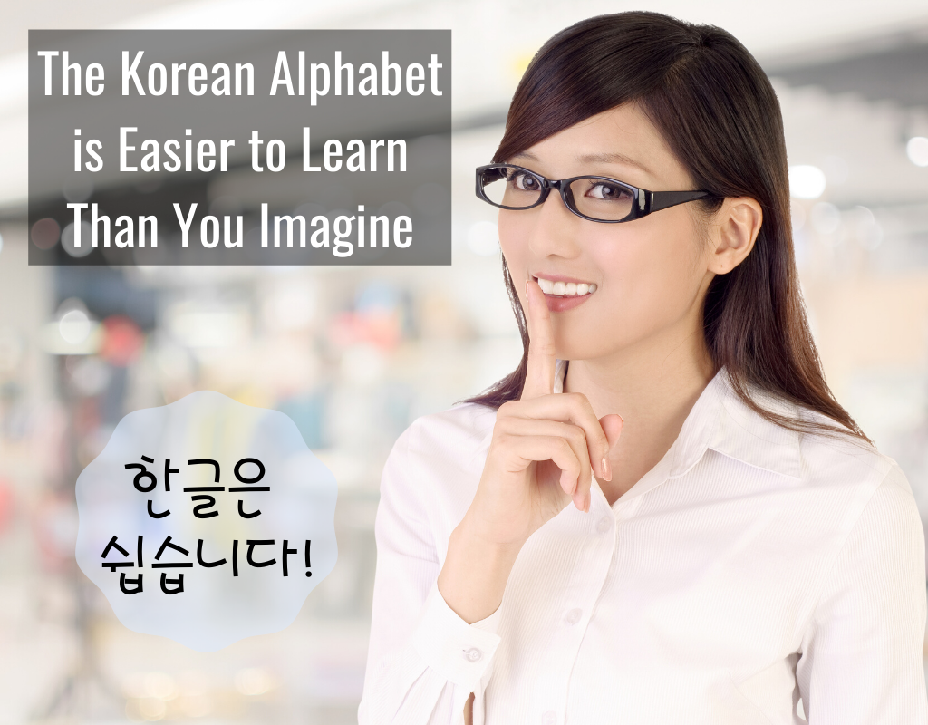 The Korean Alphabet is Easier to Learn Than You Imagine